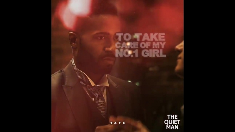Taye entrusts Dane to protect his No. 1 girl, but events go horribly wrong in TheQuietMan