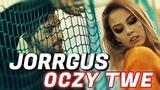 JORRGUS - Oczy Twe (Official Video) Disco Polo 2018
