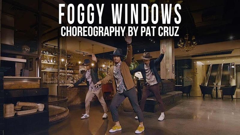 Zacari Foggy Windows Choreography by Pat Cruz | Danceproject.info