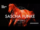 Premiere Sascha Funke - Surumu (Original Mix) You And Your Hippie Friends
