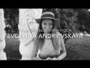 Evgeniya Andrievskaya exclusive