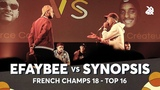 EFAYBEE vs SYNOPSIS | French Beatbox Championship 2018 | Top 16