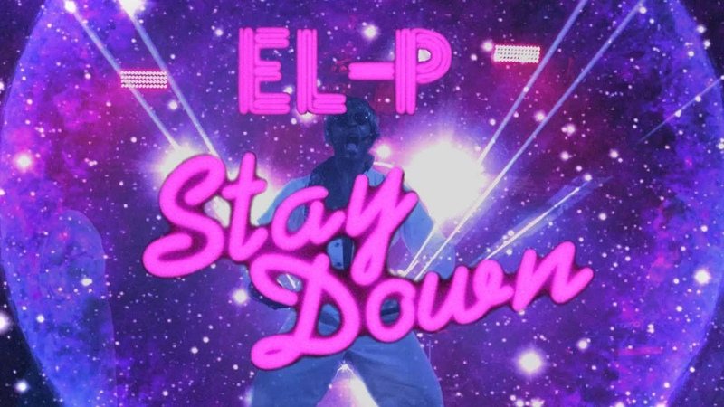 El-P - Stay Down (Official Music Video)