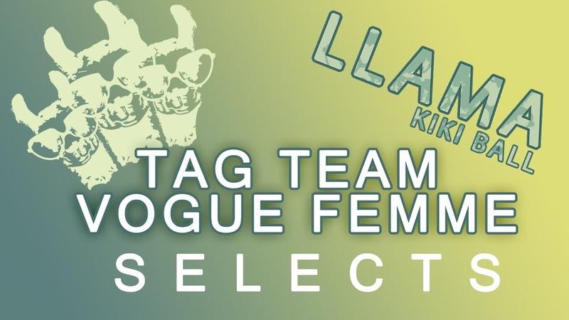 TAG TEAM VOGUE FEMME - SELECTS. LLAMA KIKI BALL