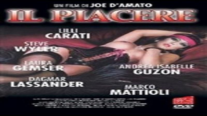 Il Piacere -Joe Damato 1985 Lilli Carati Isabelle Andrea Guson, Steve Wyler, Marco Mattioli, , Laura Gemser, Dagmar Lassander)
