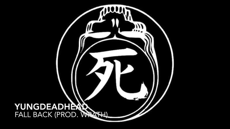 YUNGDEADHEAD - FALL BACK (PROD. WRATH)
