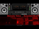 RETRONIC VOICE extended Mix x264 extended