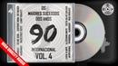Os Maiores Sucessos dos Anos 90 Internacional Vol. 4 - CD Digital Completo p(2018) HQ
