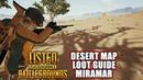 Desert Map Loot Guide Miramar Listed PlayerUnknown's Battlegrounds Gameplay PUBG