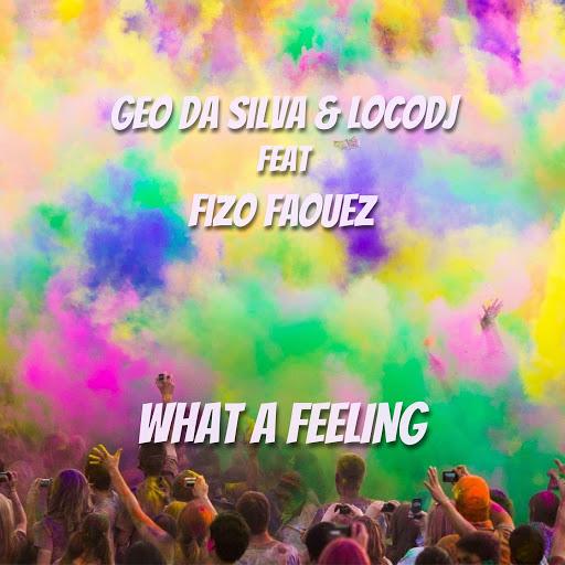 Geo Da Silva альбом What a Feeling (feat. Fizo Faouez)