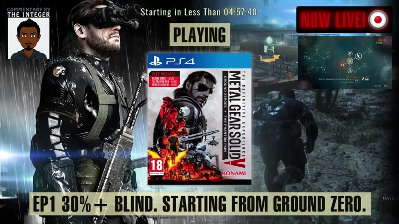 It's MGSV! First Ground Zeroes then the Phantom Pains! [70% Blind! No Tips, Spoilers or Backseaty unless requested thanks muc