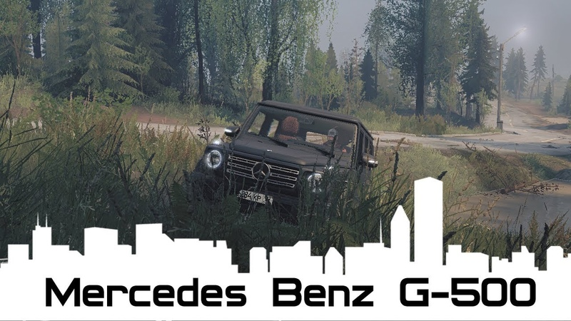 Spintires: MudRunner - MERCEDES-BENZ G500-CLASS 2019 Off-road Driving in Difficult Conditions