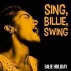 Billie Holiday альбом Sing, Billie, Swing