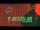 Yassshar – Black yard (ft. Asla) (Taz Taylor Prod.)