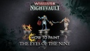 How to Paint Eyes of the Nine