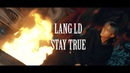 Lăng LD - STAYING TRUE (NEW VERSION) | OFFICIAL MV | Wild Gene Entertainment