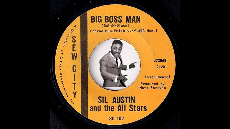 Sil Austin and the All Stars - Big Boss Man [Sew] 1966 RB Funk 45