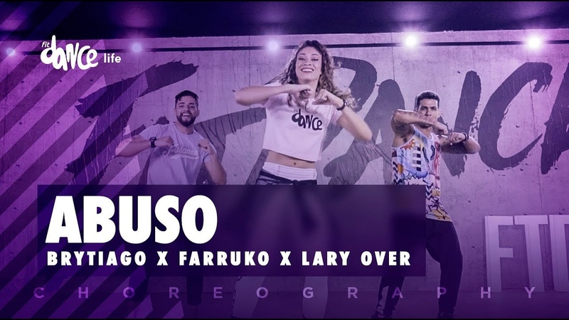 Abuso - Brytiago x Farruko x Lary Over | FitDance Life (Coreografía) Dance Video