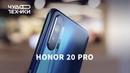Honor 20 Pro — первый обзор флагмана
