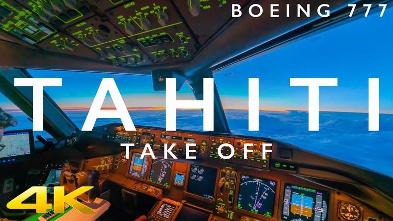 BOEING 777 TAHITI MULTICAM TAKE OFF IN 4K