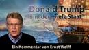 """Donald Trump und der """"Tiefe Staat Kommentar von Ernst Wolff 27 07 2018"""