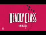 Deadly Class (Syfy) Welcome to the Academy Promo HD - Russo Brothers Comic Adapt
