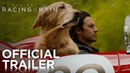 The Art of Racing in the Rain Official Trailer HD 20th Century FOX