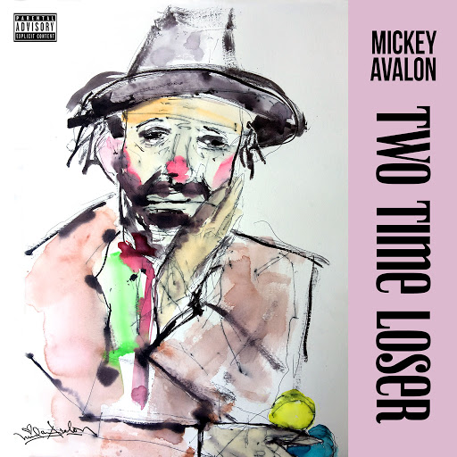Mickey Avalon альбом Two Time Loser