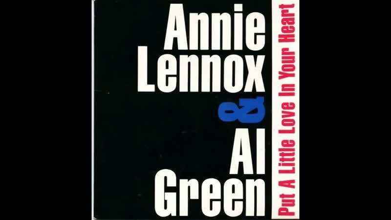 Annie Lennox Al Green - Put A Little Love In Your Heart