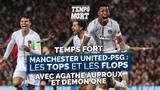 PSG-Manchester United les tops et les flops de la rencontre #TempsMort OKLM TV