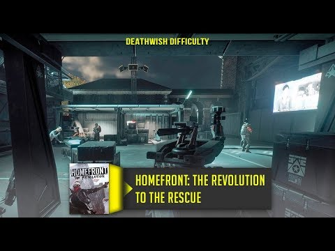 Homefront The Revolution To the Rescue Walkthrough No Commentary Deathwish Difficulty