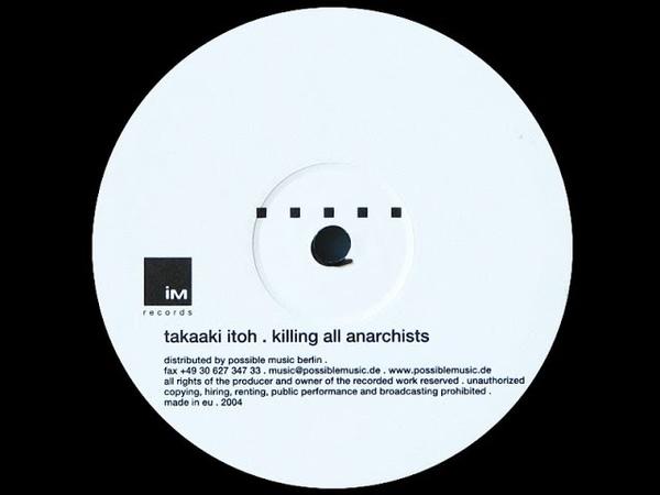 Takaaki Itoh - Untitled ( Killing All Anarchists - B1 )