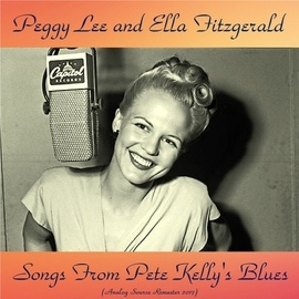 Peggy Lee альбом Songs from Pete Kelly's Blues