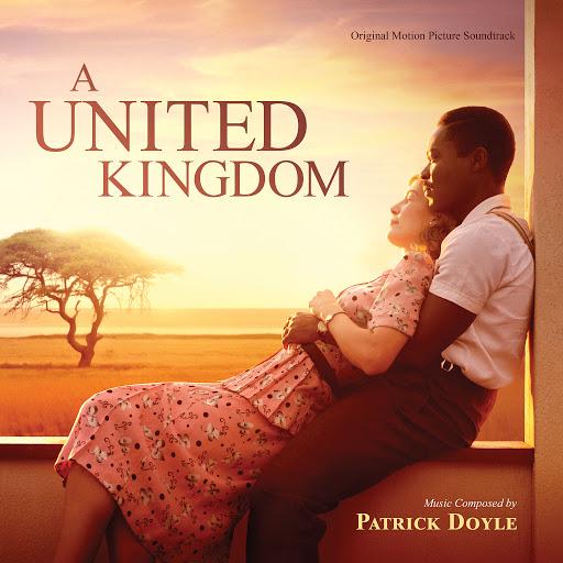 Patrick Doyle альбом A United Kingdom (Original Motion Picture Soundtrack)