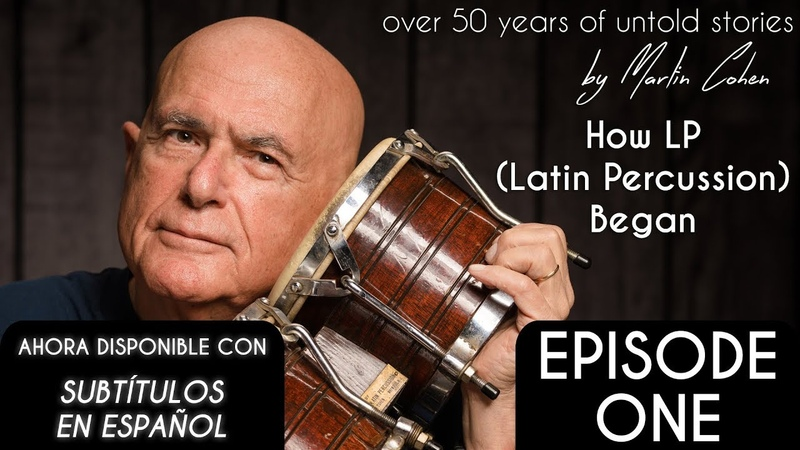 How LP (Latin Percussion) Began