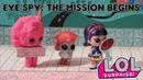 LOL Surprise! | Stop Motion Cartoon | Eye Spy Episode 1: The Mission Begins