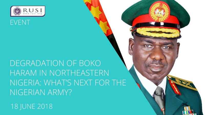 Degradation of Boko Haram in Northeastern Nigeria What's Next for the Nigerian Army