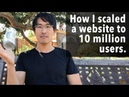 How I scaled a website to 10 million users web-servers databases, high load, and performance