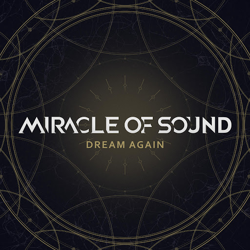 Miracle of Sound альбом Dream Again