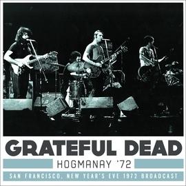 Grateful Dead альбом Hogmanay '72 (Live)