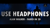 3d audio (Bass Boosted) Alan Walker - Faded in 3d sound Lazy Boys Productions