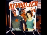 Republica - Ready to Go