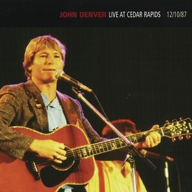 John Denver альбом Live At Cedar Rapids - 12/10/87