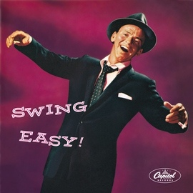 Frank Sinatra альбом Swing Easy!