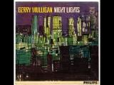 Gerry Mulligan - Night Lights. 1963 -- (Cool Jazz)