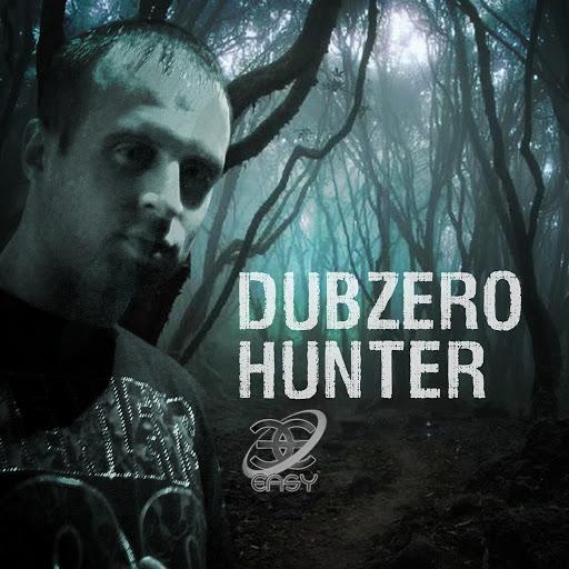 Dub Zero альбом The Hunter