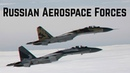 Russian Aerospace Forces in action!Liberation of Syria from the Terrorists!