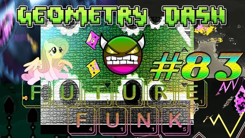 I hate 99%! - Geometry Dash (GD) 83 - Hard Demon XXXL - Future Funk