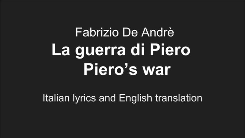 DE ANDRE' - La guerra di Piero - Piero's war - Italian Lyrics English Translation
