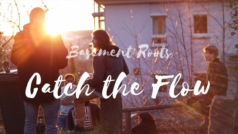 Basement Roots - Catch The Flow